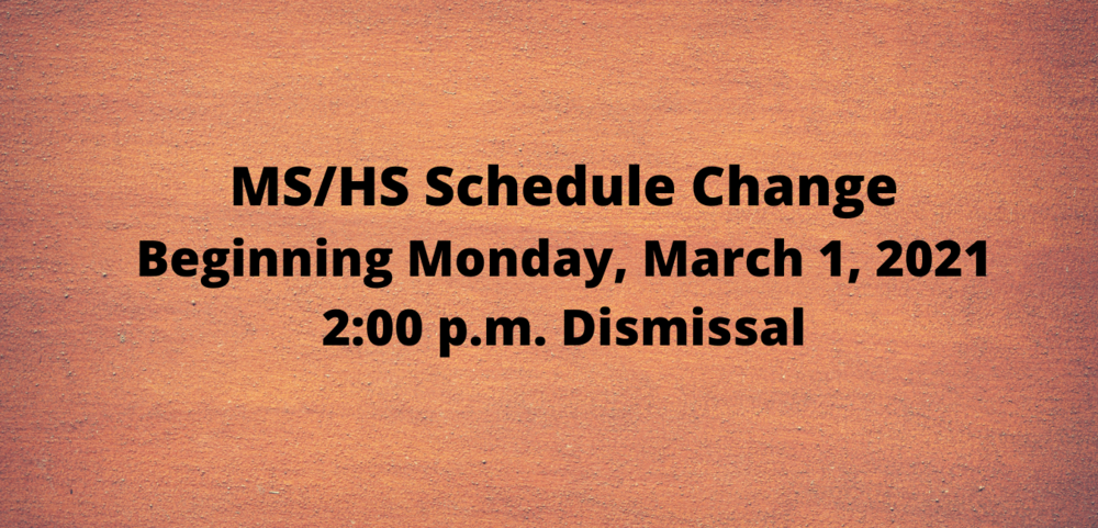 MS/Schedule Beginning March 1st
